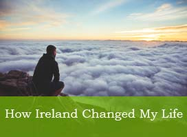 How Ireland changed my life