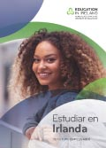 Education in Ireland brochure - Spanish